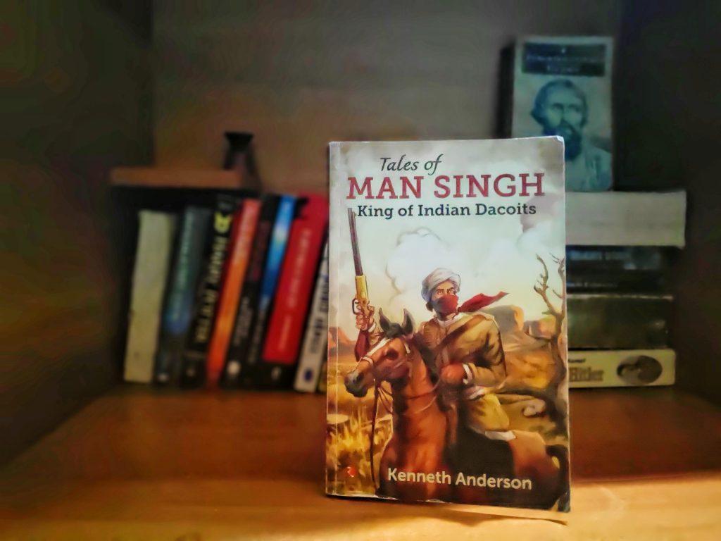Tales of Man Singh - Kenneth Anderson