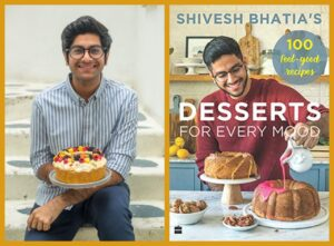 Shivesh Bhatia's Desserts for Every Mood Launched by HarperCollins India cookbook