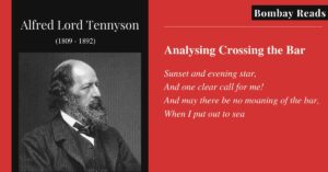 Crossing the Bar a Considered Elegy by Alfred Lord Tennyson