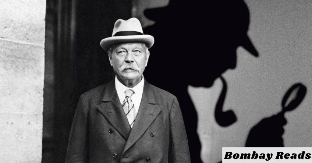Sherlock Holmes by Sir Arthur Conan Doyle My Favourite Authors