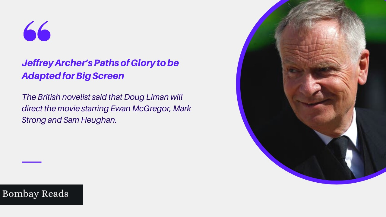 Jeffrey Archer's Novel Paths of Glory to be Adapted for Big Screen
